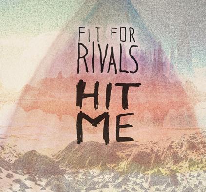 fit for rivals hit me album art