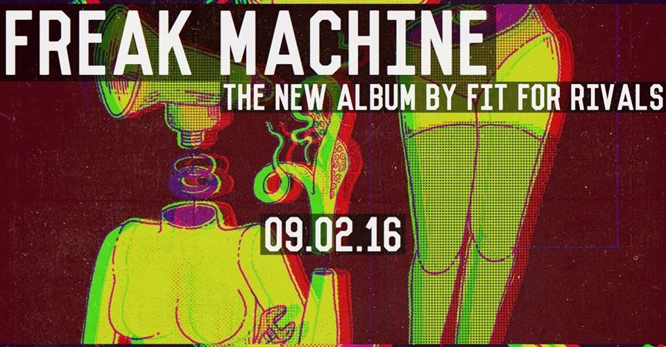 "Fit For Rivals ""Freak Machine"" available for Pre-Order NOW!"